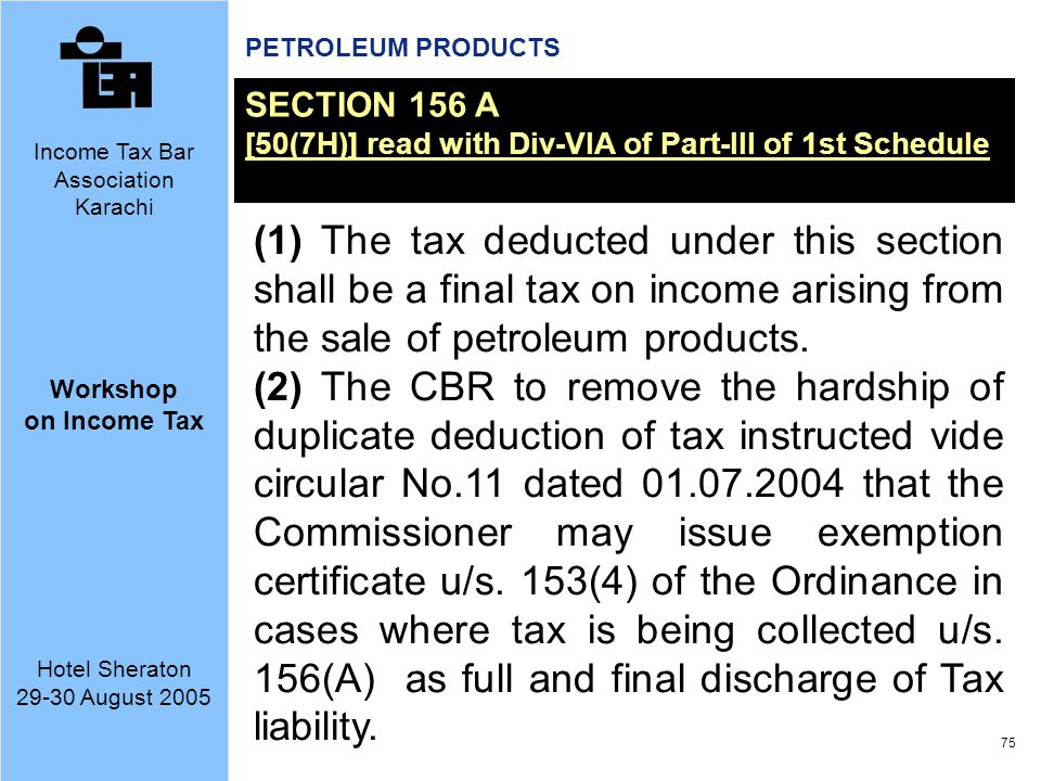 PETROLEUM PRODUCTS SECTION 156 A. [50(7H)] read with Div-VIA of Part-III of 1st Schedule.